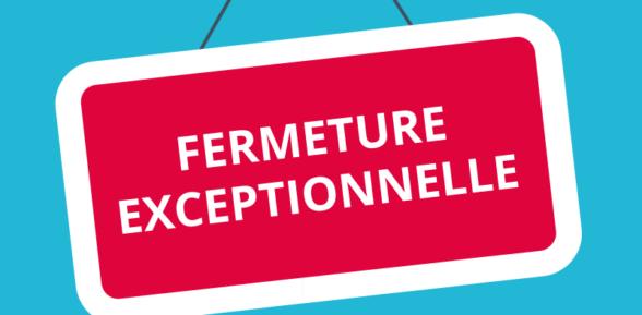 FERMETURE EXCEPTIONNELLE DU CENTRE DE LOISIRS les 29 et 30 AVRIL 2019